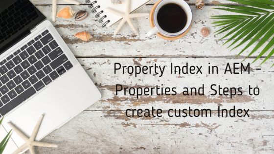 Indexing in AEM - Indexing modes and Index Types (4).png