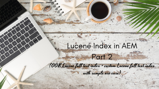 Indexing in AEM - Indexing modes and Index Types (20).png